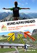 image flyer1OKvign.jpg (34.1kB) Lien vers: http://jeunes-pour-les-alpes.fr/files/educalpes-flyer-jeunes-volontariat-2016.pdf